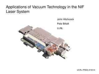 Applications of Vacuum Technology in the NIF Laser System