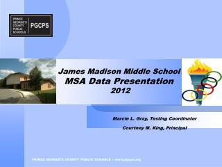 James Madison Middle School MSA Data Presentation 2012