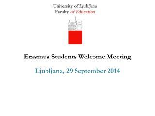 Erasmus Students Welcome Meeting