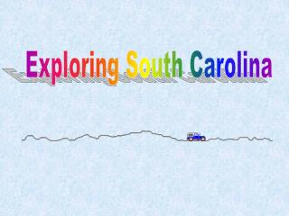 Exploring South Carolina