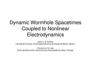 Dynamic Wormhole Spacetimes Coupled to Nonlinear Electrodynamics