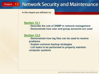 Section 13.1  Describe the role of SNMP in network management
