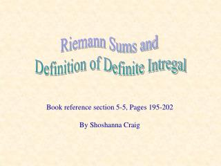 Riemann Sums and Definition of Definite Intregal