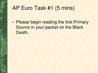 AP Euro Task #1 (5 mins)