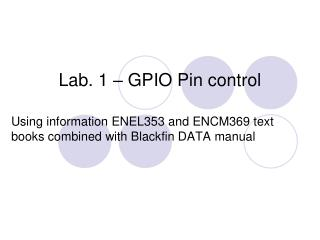 Lab. 1 – GPIO Pin control