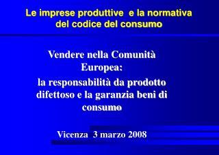 Le imprese produttive e la normativa del codice del consumo