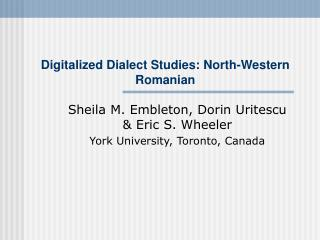 Digitalized Dialect Studies: North-Western Romanian