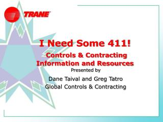 I Need Some 411! Controls & Contracting Information and Resources