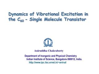 Dynamics of Vibrational Excitation in  the C 60  - Single Molecule Transistor