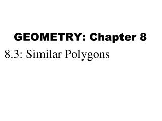 GEOMETRY: Chapter 8