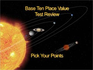 Base Ten Place Value  Test Review Pick Your Points