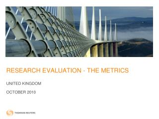 RESEARCH EVALUATION - THE METRICS