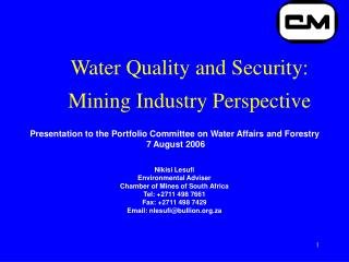 Water Quality and Security: Mining Industry Perspective