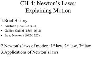 CH-4: Newton's Laws: Explaining Motion