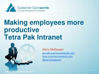 Making employees more productive Tetra Pak Intranet