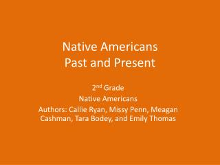 Native Americans  Past and Present