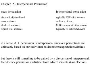 Chapter 15 - Interpersonal Persuasion