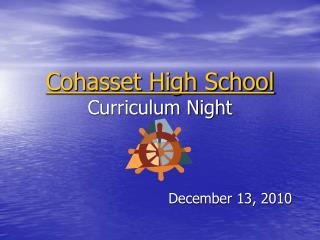 Cohasset High School Curriculum Night