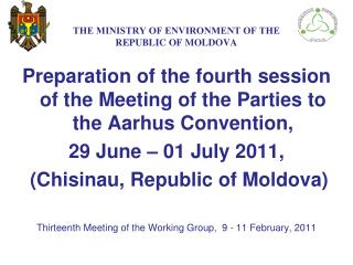 THE МINISTRY ОF ENVIRONMENT OF THE   REPUBLIC OF MOLDOVA