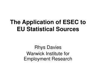 The Application of ESEC to EU Statistical Sources