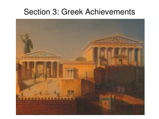 Section 3: Greek Achievements