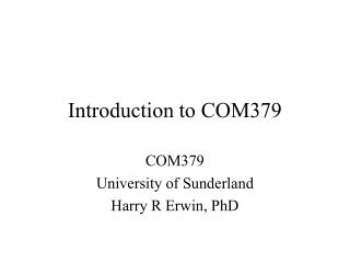 Introduction to COM379
