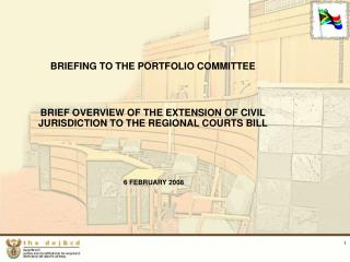 BRIEFING TO THE PORTFOLIO COMMITTEE