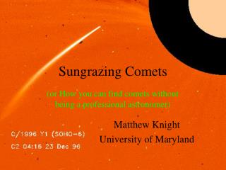 Sungrazing Comets