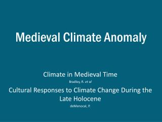 Medieval Climate Anomaly