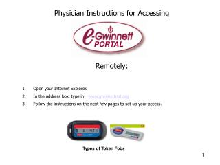 Physician Instructions for Accessing Remotely: Open your Internet Explorer.