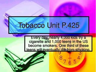 Tobacco Unit P.425