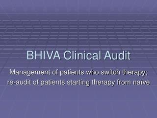 BHIVA Clinical Audit