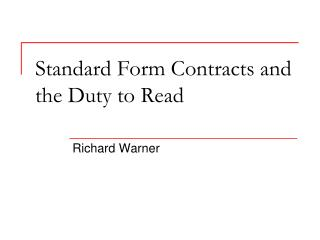 Standard Form Contracts and the Duty to Read