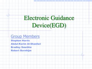 Electronic Guidance Device(EGD)