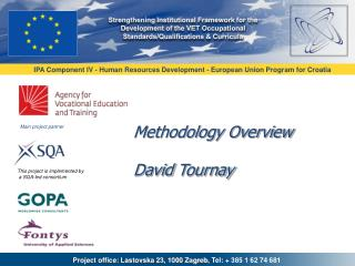 Methodology Overview David  Tournay