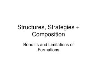 Structures, Strategies + Composition