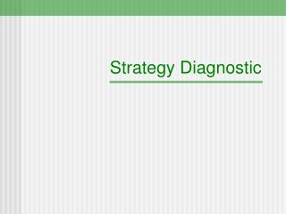 Strategy Diagnostic