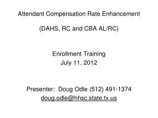 Attendant Compensation Rate Enhancement (DAHS, RC and CBA AL/RC)