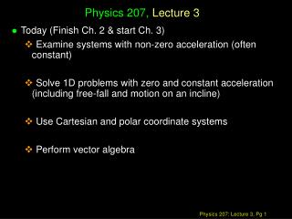 Physics 207,  Lecture 3