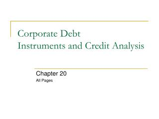 Corporate Debt Instruments and Credit Analysis