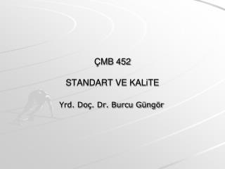 Ç MB 452 STANDART VE KALiTE