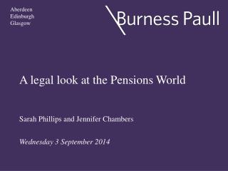 A legal look at the Pensions World