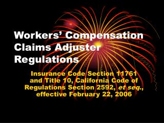 Workers' Compensation Claims Adjuster Regulations