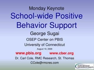 Monday Keynote School-wide Positive Behavior Support