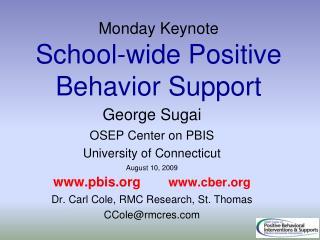 Monday Keynote School-wide Positive Behavior Support