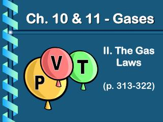 II. The Gas Laws (p. 313-322)