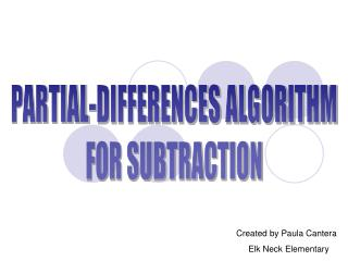 PARTIAL-DIFFERENCES ALGORITHM FOR SUBTRACTION