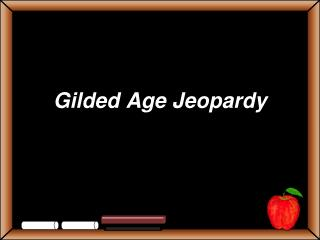 Gilded Age Jeopardy