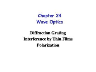 Chapter 24 Wave Optics