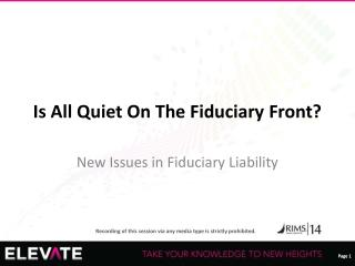 Is All Quiet On The Fiduciary Front?